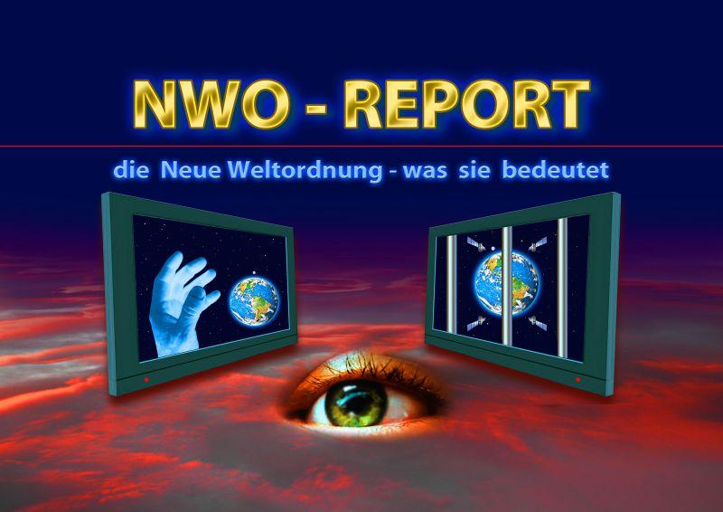 Ganz und zu Extrem NWO-Report - Was die Neue Weltordnung bedeutet - Ein Beitrag von @MM_72